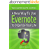 The Master Note System: A New Way to Use Evernote to Organize Your Life (English Edition)