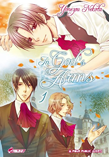 In God's Arms, Tome 1 :