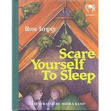 Scare Yourself to Sleep (Creepies)