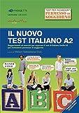 Scarica Libro Il nuovo test d italiano A2 Suggerimenti ed esercizi per superare il test di italiano livello A2 per richiedenti permesso di soggiorno Con audio (PDF,EPUB,MOBI) Online Italiano Gratis