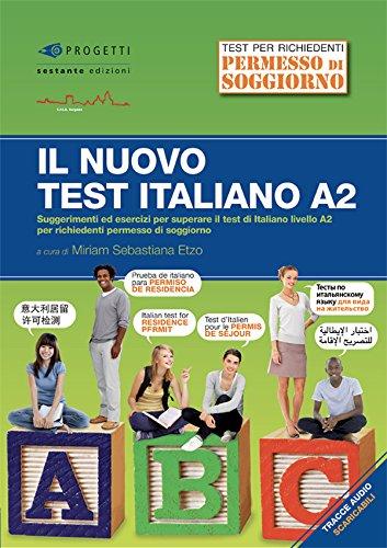 Leggere Il nuovo test d'italiano A2. Suggerimenti ed ...
