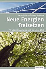 Energien freisetzen: Für eine ökologische und gerechte Welt Paperback