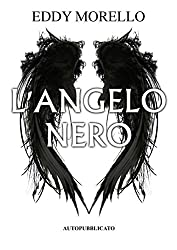 L'Angelo Nero (Eden Vol. 1)