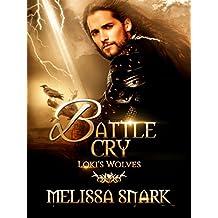 Battle Cry: Loki's Wolves (Ragnarok: Doom of the Gods Book 3) (English Edition)