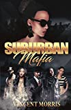 SUBURBAN MAFIA (THE BLACK SORPRANO'S) (English Edition)