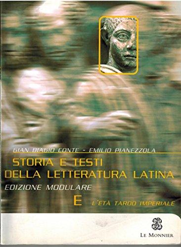 Storia e testi della letteratura latina. Con pagine critiche. Modulo B. Per il triennio del Liceo classico