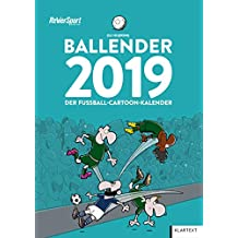 Ballender 2019: Der Fußball-Cartoon-Kalender