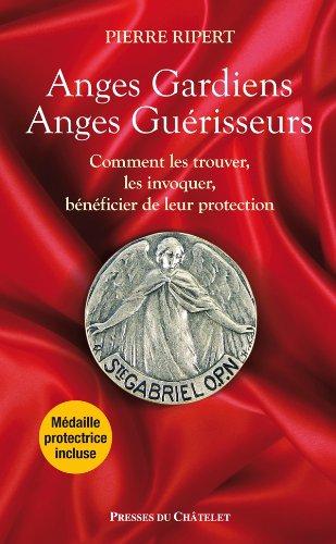 anges-gardiens-anges-guerisseurs-comment-les-trouver-les-invoquer-beneficier-de-leur-protection