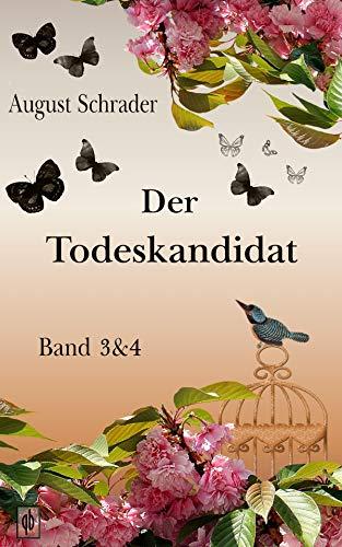 Buchseite und Rezensionen zu 'Der Todeskandidat: Band 3 & 4' von August Schrader