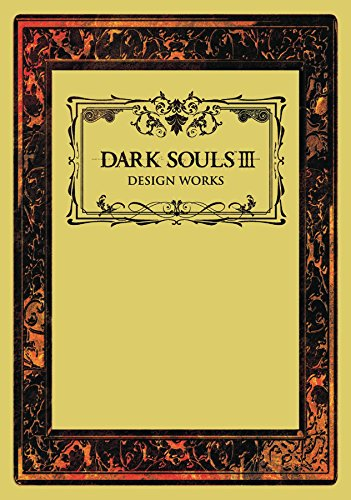 Dark Souls III: Design Works - Souls Design Dark Works