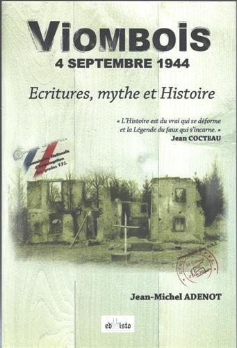 Viombois, 4 septembre 1944 : Ecritures, mythe et Histoire