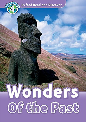 Oxford Read and Discover 4. Wonders of the Past Audio CD Pack