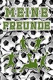 Meine Freunde: Fußball Freundebuch für die Schule oder Kindergarten für Kinder zum Selbst Gestalten   Freundschaftsbuch 110 Seiten - 54 Steckbriefe ... Freundinnen   Format 6x9 DIN A5   Geschenk