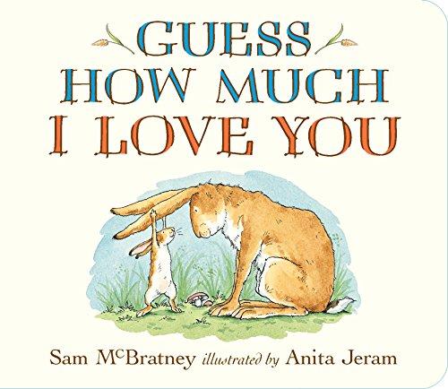 Guess How Much I Love You por Sam McBratney