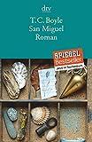 San Miguel: Roman von T. C. Boyle