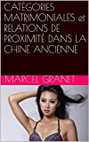cat?gories matrimoniales et relations de proximit? dans la chine ancienne