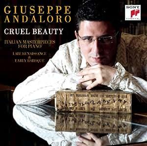 Vari: Cruel Beauty - Trascrizioni Per Pianoforte Da Musiche