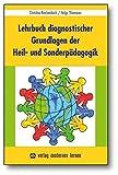 Lehrbuch diagnostischer Grundlagen der Heil- und Sonderpädagogik