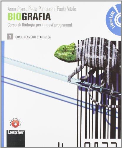 Biografia. Corso di biologia per i nuovi programmiLIM. Per le Scuole superiori. Con espansione online. Con libro: 1