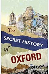 The Secret History of Oxford Paperback