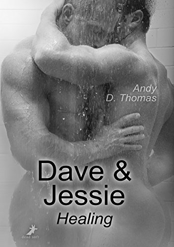 Dave & Jessie: Healing -
