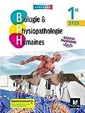 BIOLOGIE ET PHYSIOPATHOLOGIE HUMAINES 1re ST2S - Éd. 2019 - Manuel élève