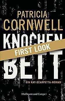 XXL-Leseprobe: Cornwell - Knochenbett: Kay Scarpettas 20. Fall von [Cornwell, Patricia]