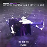 IN 2 U (feat. She Is B) (Flite Remix)