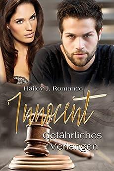 Innocent: Gefährliches Verlangen von [Romance, Hailey J.]