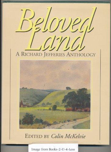 Beloved Land: A Richard Jefferies Anthology