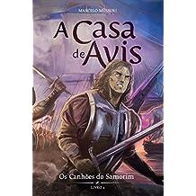 Os Canhões do Samorim (A Casa de Avis Livro 2) (Portuguese Edition)