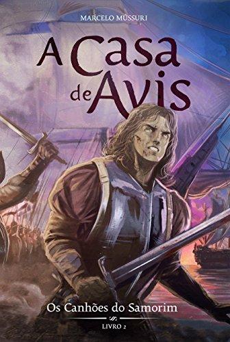 os-canhes-do-samorim-a-casa-de-avis-livro-2-portuguese-edition