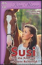 Susi - und die Knechte auf dem Reiterhof: Gezähmt und eingeritten (Kim Wixxx, Band 10)