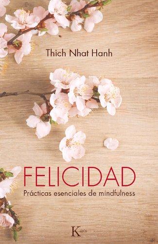 Felicidad (Sabiduría perenne) por Thich Nhat Hanh