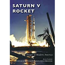 Saturn V Rocket (Images of Modern America) (English Edition)