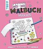 Mix-Max-Malbuch Mädchen: ausmalen - umblättern - neu erfinden