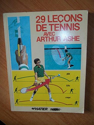 29 le?ons avec Arthur Ashe par From Hatier : Tennis de France