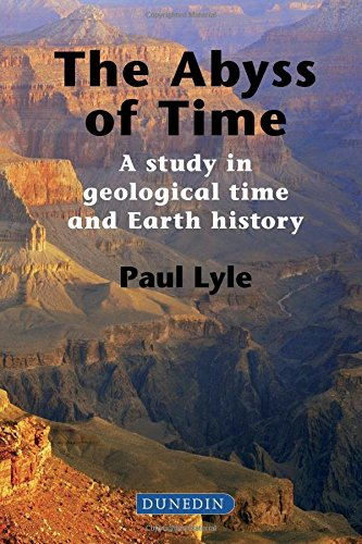 The Abyss Of Time A Study In Geological Time And Earth History