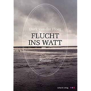 Flucht ins Watt: Roman (German Edition)
