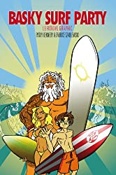 Basky Surf Party le Roman Graphic