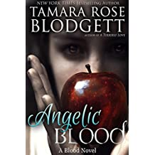 Angelic Blood (#5): New Adult Dark Paranormal Romance (The Blood Series) (English Edition)