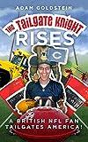 The Tailgate Knight Rises.: A British NFL Fan Tailgates America