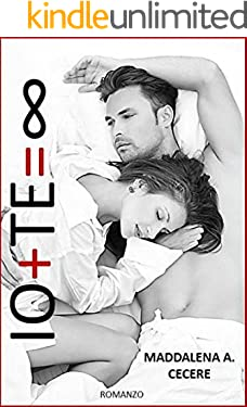IO + TE = L'INFINITO  (Io & Te Vol. 2)