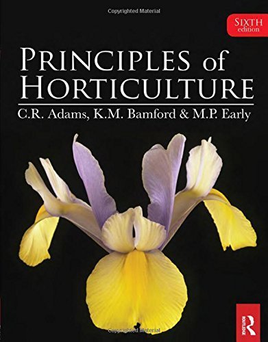 Principles of Horticulture by Charles Adams (2011-10-21) par Charles Adams; Mike Early; Jane Brook; Katherine Bamford;