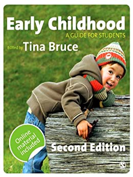 Early Childhood: A Guide for Students by [Tina Bruce]