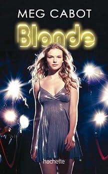 Blonde 1 par [Cabot, Meg, Chicheportiche, Josette]