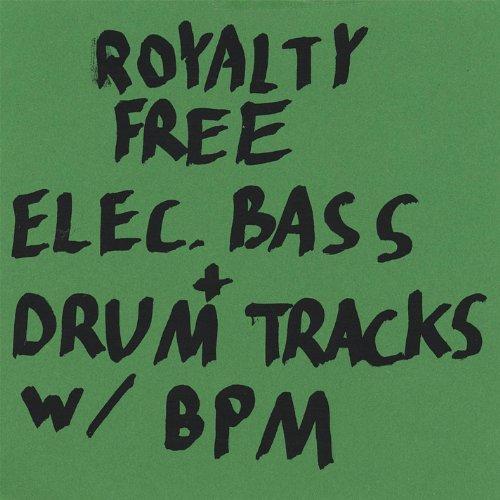 Royalty Free Bass Lines + Drum Beats W/Bpm