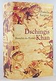 Dschingis Khan. Herrscher des Himmels. ( sehr dicke Ausgabe by Weltbild ! ).