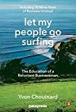 Let My People Go Surfing: The Education of a Reluctant Businessman--Including 10 More...