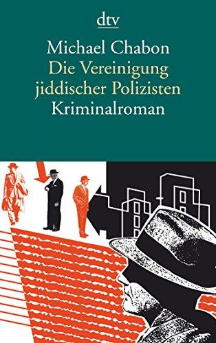 Buchseite und Rezensionen zu 'Die Vereinigung jiddischer Polizisten: Kriminalroman' von Michael Chabon